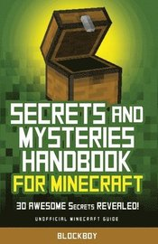 Secrets and Mysteries Handbook for Minecraft