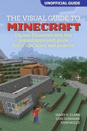 A Visual Guide to Minecraft